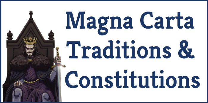 Magna Carta Traditions and Constitutions